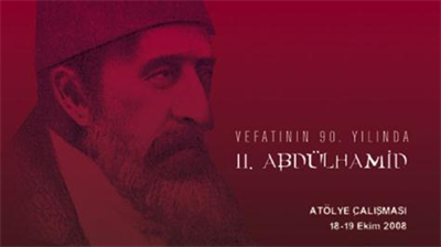 Abdulhamid II on the 90th Anniversary of His Death